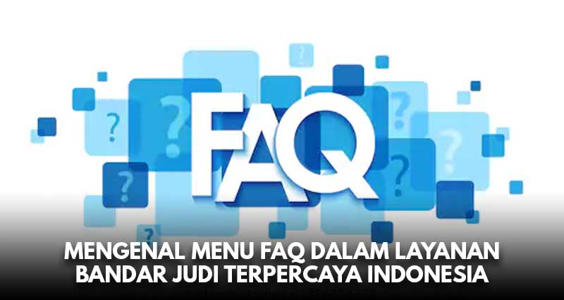 mengenal menu FAQ